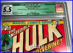 INCREDIBLE HULK #181 - CGC Qualified (MVS) 5.5 - 1st App WOLVERINE - Newton