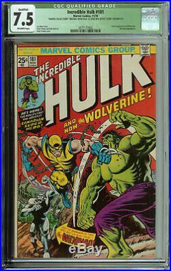Incredible Hulk # 181 CGC 7.5 Qualified 1st Full App. Of Wolverine